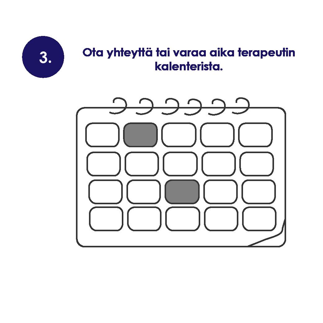 3. Ota yhteyttä tai varaa aika terapeutin kalenterista